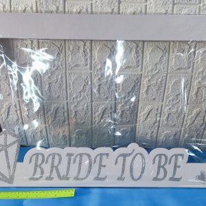 מסגרת לצילומים | BRIDE TO BE ענק